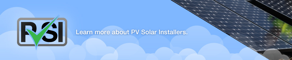 Learn more about PV Solar Installers